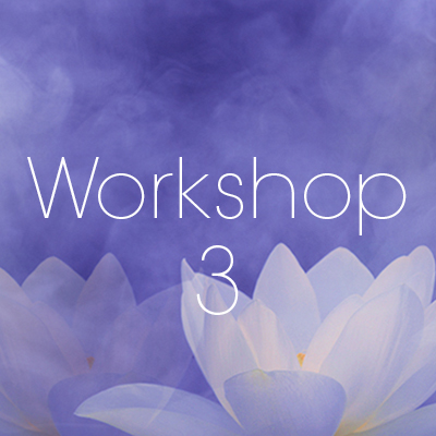WORKSHOP 3: Loving Yourself
